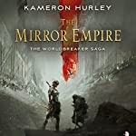 The Mirror Empire: Worldbreaker Saga | Kameron Hurley
