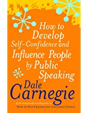 How Develop Self Confidence And Influence People By Public Speaking by Dale Carnegie - Paperback