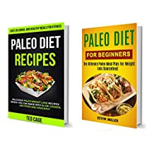 Paleo Diet Recipes: (2 in 1): The Ultimate Paleo Meal Plan For Weight Loss Guaranteed (Delicious Paleo Weight Loss Recipes Which You Can Make With Slow Cooker, Air Fryer And Crockpot)