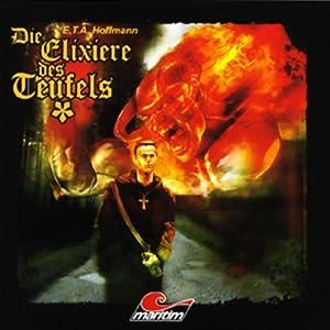 Die Elixiere des Teufels (Die schwarze Serie 6) Hörspiel