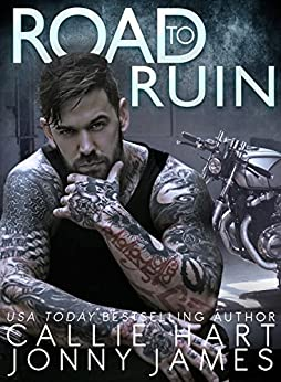 Road To Ruin (New Orleans Nights Book 1) by [Hart, Callie , James, Jonny ]