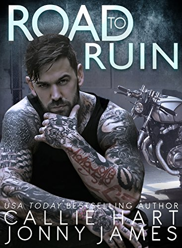 Road to Ruin by Callie Hart and Jonny James