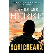 Robicheaux: A Novel (Dave Robicheaux Book 21)