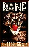BANE: Eaten Alive!