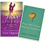 Gary Chapman - 5 Love Languages Set - The 5 Love Languages: The Secret to Love That Lasts , Things I Wish I'd Known Before We Got Married