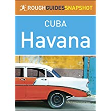 Havana: Rough Guides Snapshot Cuba (Rough Guide to...)