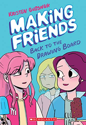 Making Friends: Back to the Drawing Board (Making Friends #2)