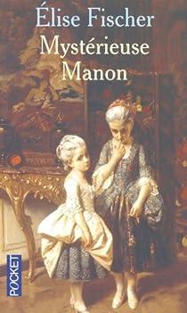 Mystérieuse Manon par Fischer