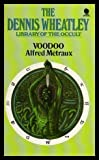 img - for Voodoo (Dennis Wheatley Library Of The Occult) book / textbook / text book