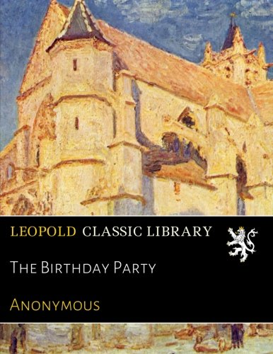 Read Online The Birthday Party pdf