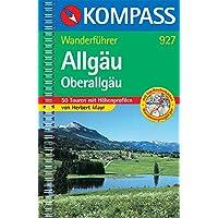 Allgäu - Oberallgäu: Wanderführer mit 50 Touren mit Höhenprofilen und Routenkarten