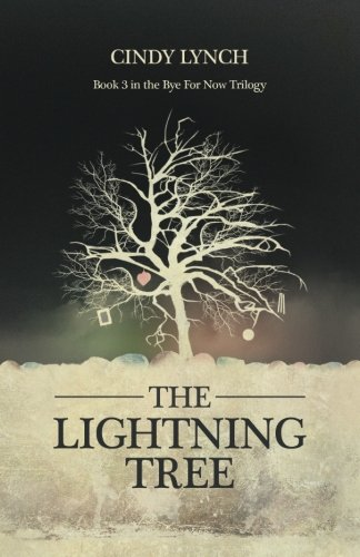 Read Online The Lightning Tree: The Labyrinth (Bye For now) (Volume 3) pdf