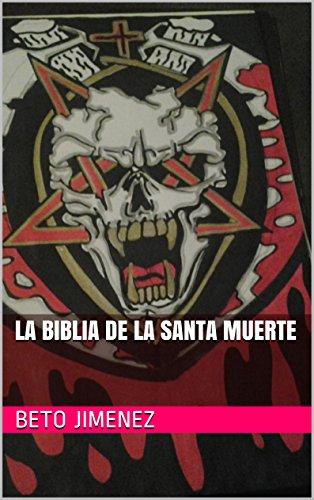 Blanc Santa (La Biblia  de La Santa Muerte (Spanish Edition))