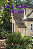 Mr. O'Malley's Cottage