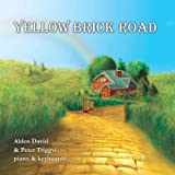 Yellow Brick Road by Alden David and Peter Triggvi