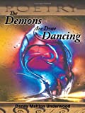 The Demons Are Done Dancing, Danny Mahlon Underwood, 1463404549
