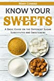 Know Your Sweets: A Basic Guide on the Different