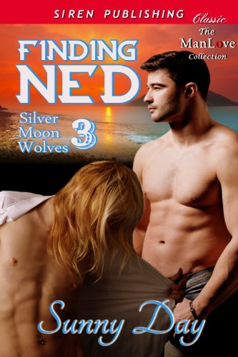 finding ned silver moon wolves 3 siren publishing classic manlove day sunny