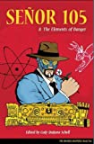 img - for Senor 105 and the Elements of Danger (Obverse Quarterly) book / textbook / text book