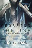 Crossing the Line (The Baltimore Banners Book 1)