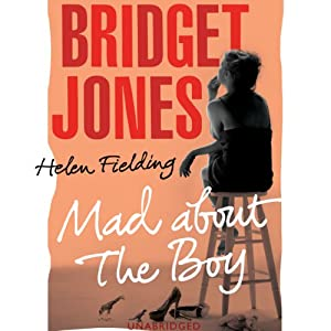 Bridget Jones: Mad About the Boy Hörbuch