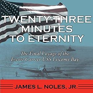 Twenty-Three Minutes to Eternity Audiobook