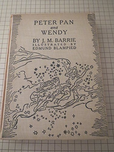 The Blampied edition of Peter Pan : the original text of Peter & Wendy / by J. M. Barrie; newly illustrated by Edmund Blampied