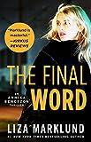 The Final Word (The Annika Bengtzon Series Book 7)