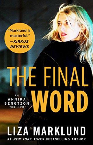The Final Word (Annika Bengtzon Series)