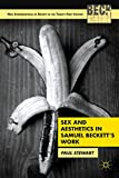 img - for Sex and Aesthetics in Samuel Beckett's Work (New Interpretations of Beckett in the 21st Century) book / textbook / text book