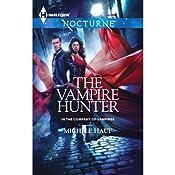 The Vampire Hunter   Michele Hauf