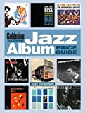 Goldmine Jazz Album Price Guide, 3rd edition