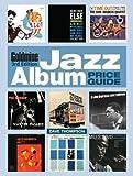 Goldmine Jazz Album Price Guide, 3rd edition