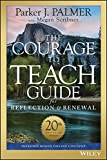 img - for The Courage to Teach Guide for Reflection and Renewal book / textbook / text book