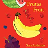 Frutas/ Fruit (Bilingual Board Book) (English and Spanish Edition)