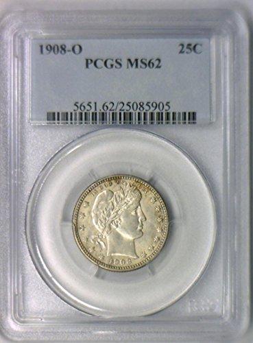1908 O Barber Quarter MS-62 PCGS