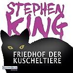 Friedhof der Kuscheltiere | Stephen King