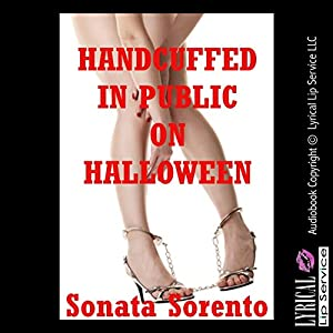 Handcuffed in Public on Halloween Audiobook