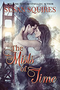 The Mists of Time (DaVinci Time Travel Series Book 3) by [Squires, Susan]
