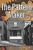 The Pattern Maker (Books of Furnass)