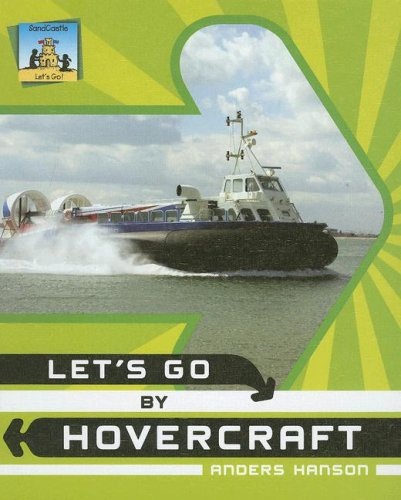 Let's Go by Hovercraft by SandCastle