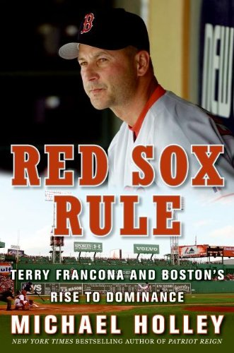 Red Sox Rule: Terry Francona and Boston's Rise to (Sox Terry)