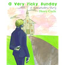 A Very Ricky Sunday (The Homeschoolers)