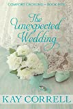 Download The Unexpected Wedding (Comfort Crossing Book 5) in PDF ePUB Free Online