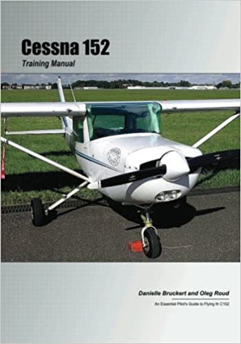 Buy Cessna 152 Training Manual An Essential Pilot S Guide