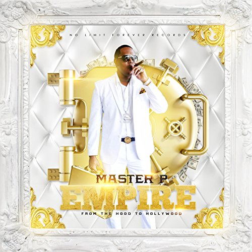 Empire from the Hood to Hollywood [Explicit]