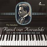 The Complete Raoul von Koczalski Vol. 2: Pre-War Recordings, 1930-1939
