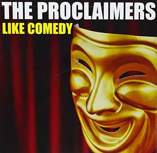 The Proclaimers - Like Comedy - Zortam Music