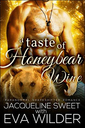 Sweet Sexy Witch (A Taste of Honeybear Wine (BBW Bear Shifter Standalone Romance Novel) (Bearfield Book 2))