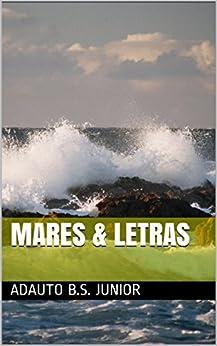 Mares & Letras por [B.S. Junior, Adauto]